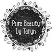 Pure Beauty by Taryn